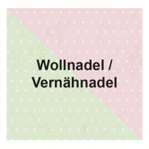 Wollnadel / Vernähnadel