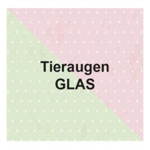 Tieraugen Glas