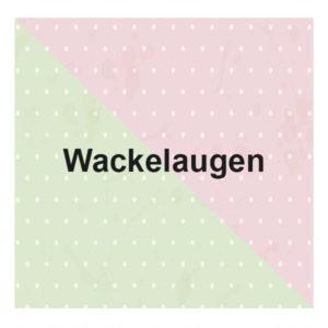 Wackelaugen